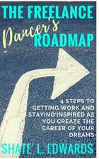 The Freelance Dancer's Roadmap