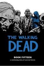 Walking Dead Book 15