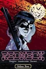 Redneck Volume 3: Longhorns
