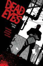 Dead Eyes Volume 1
