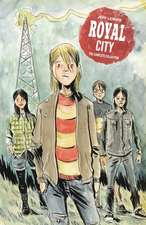 Royal City Book 1: Revised & Expanded Edition
