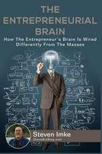 The Entrepreneurial Brain