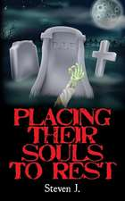 Placing Their Souls to Rest