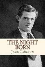 The Night Born