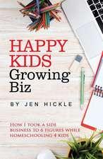 Happy Kids, Growing Biz
