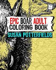Epic Boar Adult Coloring Book