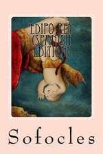 Edipo Rey (Spanish Edition)
