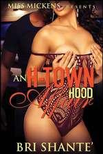 An H-Town Hood Affair