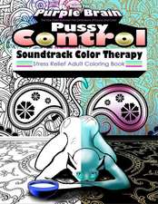 Pussy Control Soundtrack Color Therapy