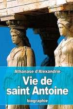 Vie de Saint Antoine