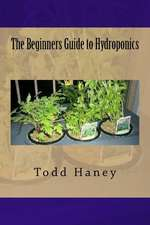 The Beginners Guide to Hydroponics