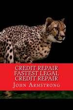 Credit Repair Fastest Legal Credit Repair