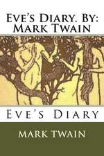 Eve's Diary. by