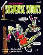 Strange Suspense Stories #16