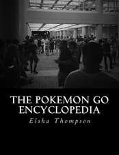 The Pokemon Go Encyclopedia