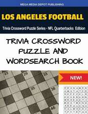 Los Angeles Football Trivia Crossword Puzzle Series - NFL Quarterbacks Edition