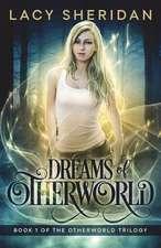 Dreams of Otherworld