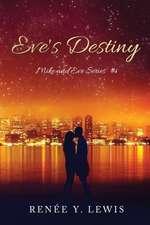 Eve's Destiny