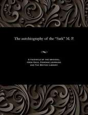 The Autobiography of the Sark M. P.