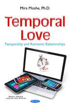 Temporal Love: Temporality & Romantic Relationships