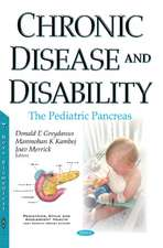 Chronic Disease & Disability: The Pediatric Pancreas