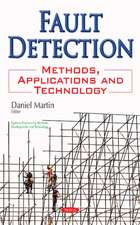 Fault Detection: Methods, Applications & Technology