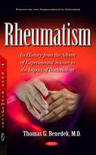 Rheumatism: Its History from the Advent of Experimental Science to the Impact of Bacteriology