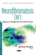 Neurofibromatosis (NF): Diagnosis, Management & Health Impact