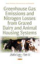 Greenhouse Gas Emissions & Nitrogen Losses from Grazed Dairy & Animal Housing Systems