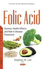 Folic Acid: Sources, Health Effects & Role in Disease Prevention