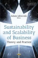 Sustainability & Scalability of Business: Theory & Practice