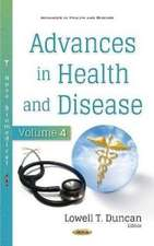Advances in Health and Disease. Volume 4