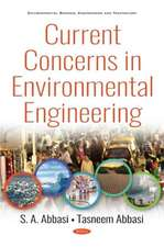 Current Concerns in Environmental Engineering
