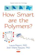 How Smart are the Polymers?