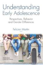 Understanding Early Adolescence