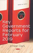 Key Government Reports. Volume 6: February 2019