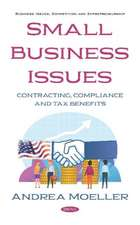 Small Business Issues: Contracting, Compliance and Tax Benefits