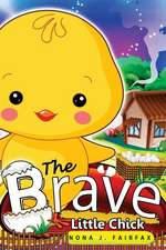 The Brave Little Chick