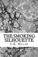 The Smoking Silhouette