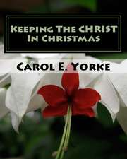 Keeping the Christ in Christmas