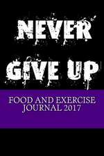 Food and Exercise Journal 2017