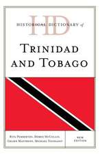 Historical Dictionary of Trinidad and Tobago