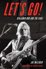 LETS GO BENJAMIN ORR AND THE