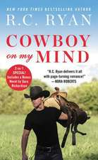 Cowboy on My Mind: Two stories for the price of one