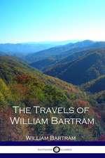 The Travels of William Bartram