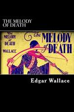 The Melody of Death