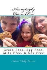 Amazingly Grain Free