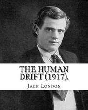 The Human Drift (1917). by