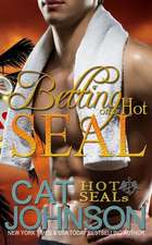 Betting on a Hot Seal