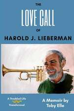 The Love Call of Harold J. Lieberman